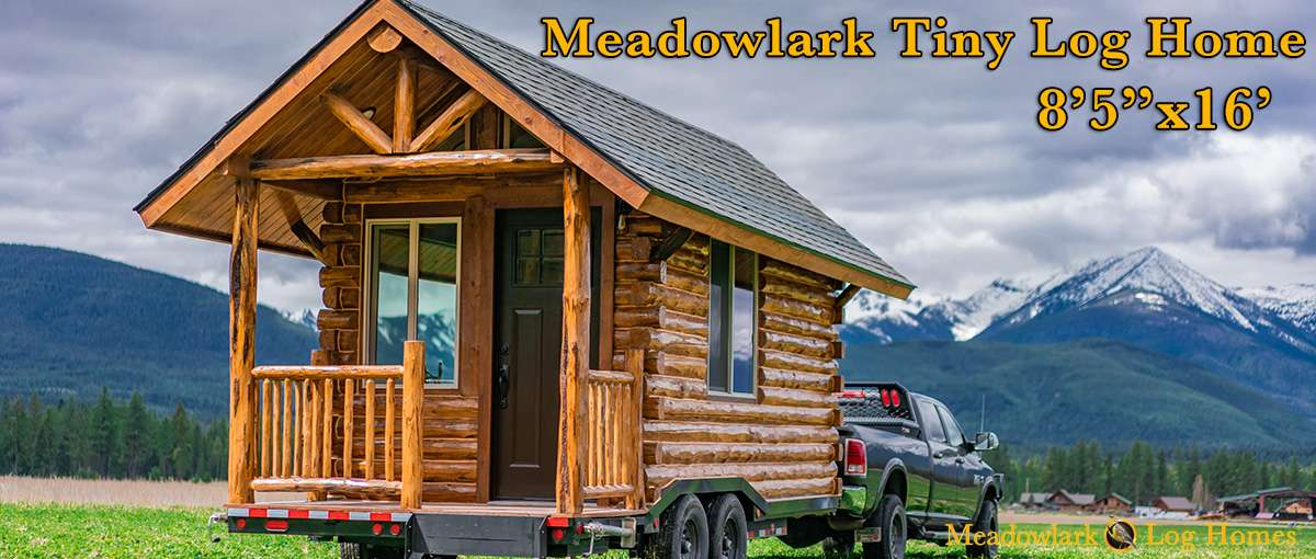 Meadowlark Tiny Log Home